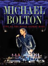 Michael Bolton: Live at the Royal Albert Hall DVD