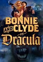 Bonnie and Clyde Vs. Dracula DVD box