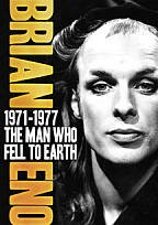 Brian Eno, 1971-1977 : The Man Who Fell To Earth DVD cover